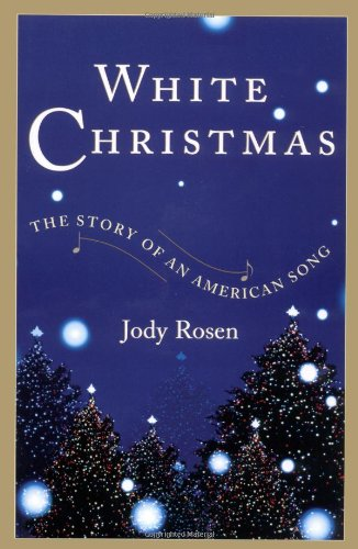 Download White Christmas: The Story of an American Song ebook