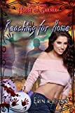 Reaching for Home (House of Garner Book 3)