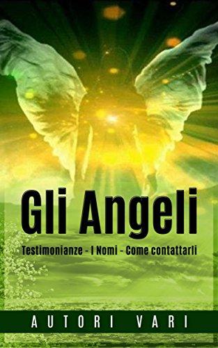Angeli attorno a noi (Italian Edition)