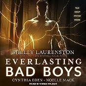 Everlasting Bad Boys: Dragon Kin Series | Shelly Laurenston, Cynthia Eden, Noelle Mack