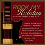 Rock My Holiday with Your Friends and Mine