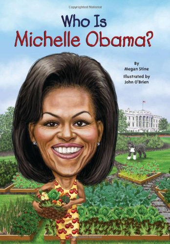 Who Is Michelle Obama? - Book  of the Who Was/Is...?