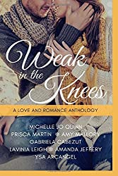 Weak in the Knees, A Love and Romance Anthology