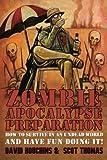 Zombie Apocalypse Preparation, David Houchins and Scot Thomas, 1618680269