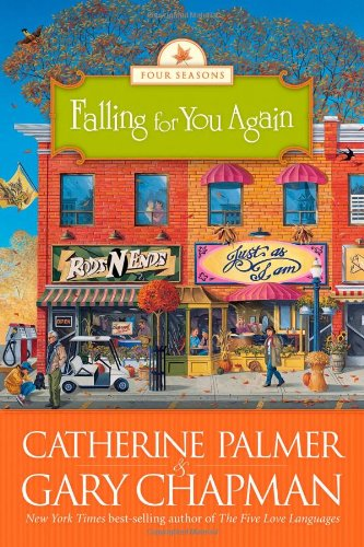 Falling for You Again (The Four Seasons of a Marriage Series #3) (Four Seasons Of Marriage)