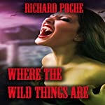 Where the Wild Things Are | Richard Poche