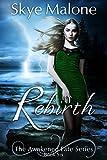 Rebirth (Awakened Fate Book 6)