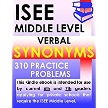 ISEE Middle Level Verbal Synonyms – 310 Practice Problems