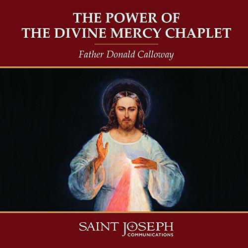 - The Power of the Divine Mercy Chaplet