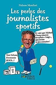 Les perles des journalistes sportifs par Nelson Monfort