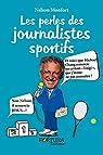 Les perles des journalistes sportifs par Jessel