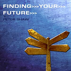 Finding Your Future Audiobook