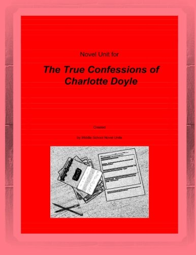 Novel Unit For The True Confessions Of Charlotte Doyle