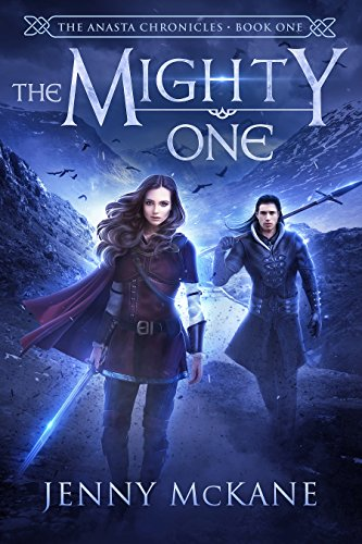 The Mighty One (Anasta Chronicles Book 1)