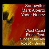 West Coast Blues (feat. Singer Lindsey Rose) - Single