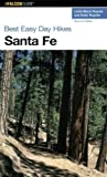 img - for Best Easy Day Hikes Santa Fe (Best Easy Day Hikes Series) book / textbook / text book