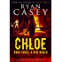 Chloe: A New World (Chloe Zombie Apocalypse Series Book 3)