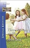 Three Reasons to Wed: A Single Dad Romance (The Cedar River Cowboys Book 2453)
