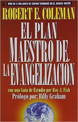 Book Plan Maestro de La Evangelizacin, El: The Master Plan of Evangelism (Spanish Edition) (Spanish) September 8, 1998