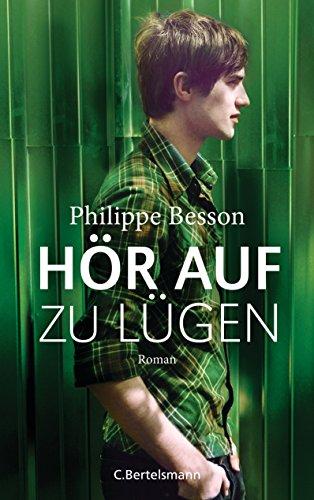 Hör auf zu lügen: Roman (German Edition)