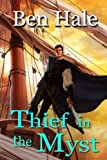 Thief in the Myst (The Master Thief) (Volume 2)