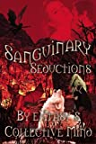 Sanguinary Seductions, Sang eXtasy's Collective Mind, 1554871212