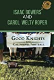 Good Knights for California Football
