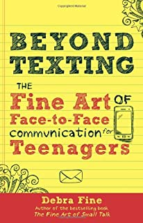 Beyond Texting: The Fine Art of Face-to-Face Communication for Teenagers (0988969602) | Amazon Products