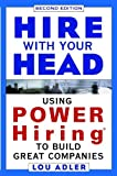 img - for Hire With Your Head: Using POWER Hiring to Build Great Teams, 2nd Edition book / textbook / text book