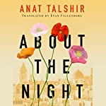 About the Night | Anat Talshir,Evan Fallenberg - translator