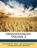 Abhandlungen, Volumes 11-15, Universität Wien. Archäologis Seminar, 1148075267