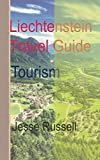 Liechtenstein Travel Guide: Tourism