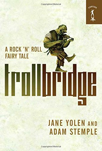Troll Bridge: A Rock n Roll Fairy Tale: Amazon.es: Jane ...