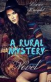 A rural mystery novel