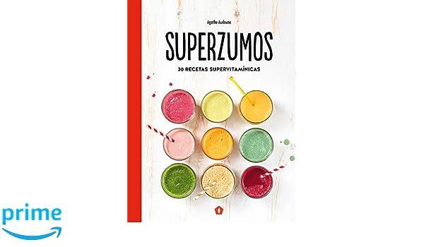 Superzumos: Amazon.es: Agathe Audouze, Ariadna Guinovart Caballé: Libros
