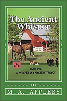 M A Appleby - The Ancient Whisper: Book One: Volume 1