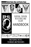 Survival, Evasion, Resistance, and Escape Handbook (SERE)
