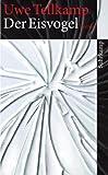 Der Eisvogel: Roman (suhrkamp taschenbuch, Band 4161)