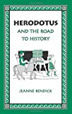 Herodotus and the Road to History