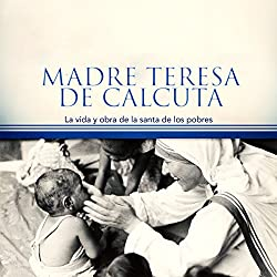 Madre Teresa de Calcuta [Mother Teresa of Calcutta]