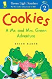 Cookies: A Mr. and Mrs. Green Adventure (Green Light Readers Level 2)