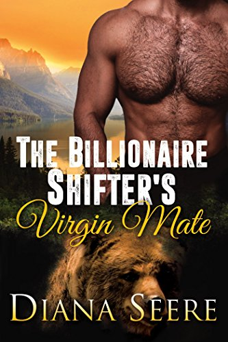 (The Billionaire Shifter's Virgin Mate: (Billionaire Shifters Club #2))