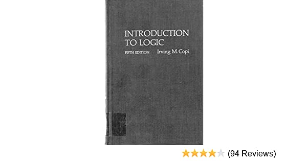 Introduction to logic irving m copi 9780023248801 amazon books fandeluxe Gallery