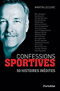 Confessions sportives par Martin Leclerc