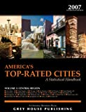 America's Top-Rated Cities 2007 Vol. 3 : Central Region, Grey House Publishing Staff, 1592371876