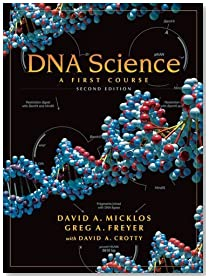 DNA Science: A First Course, Second Edition