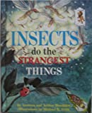 Insects Do the Strangest Things, Leonora Hornblow and Arthur Hornblow, 0394900723