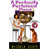 A Perfectly Purloined Pinot: A Wine Lover's Mystery Novella (Wine Lover's Mystery series)
