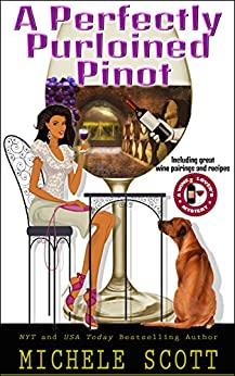 A Perfectly Purloined Pinot: A Wine Lover's Mystery Novella (Wine Lover's Mystery series) by [Scott, Michele]