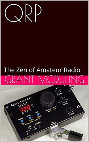 Download QRP: The Zen of Amateur Radio B00T74ID7W